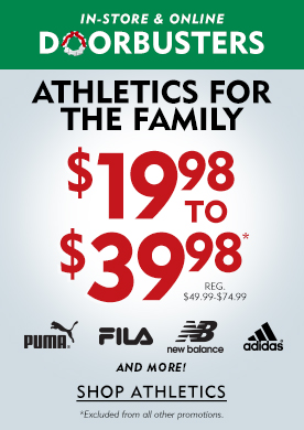 In-Store & Online Black Friday Doorbusters Athletics For The Family $19.98 to $39.98