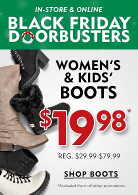 In-Store & Online Black Friday Doorbusters Women's & Kids' Boots $19.98