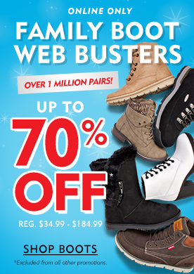 Online Only Family Boot Web Busters Over 1 Million Pairs Up To 70% Off